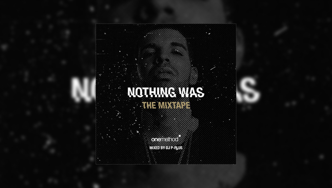 Mixtape_Nothing_Was